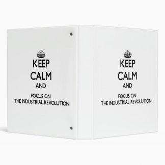 Guarde la calma y el foco en la Revolución industr