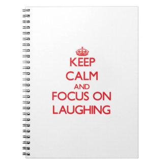 Guarde la calma y el foco en la risa