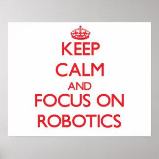 Guarde la calma y el foco en la robótica