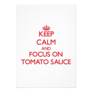 Guarde la calma y el foco en la salsa de tomate anuncio