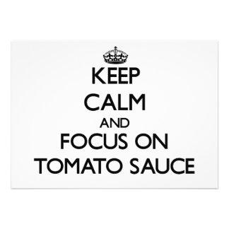 Guarde la calma y el foco en la salsa de tomate