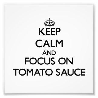 Guarde la calma y el foco en la salsa de tomate fotografia