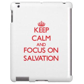 Guarde la calma y el foco en la salvación