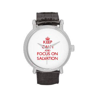 Guarde la calma y el foco en la salvación relojes