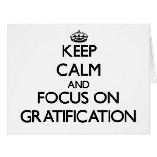 Guarde la calma y el foco en la satisfacción tarjeta de felicitación grande