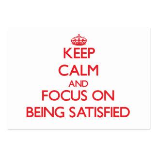 Guarde la calma y el foco en la satisfacción