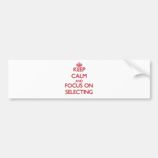 Guarde la calma y el foco en la selección etiqueta de parachoque