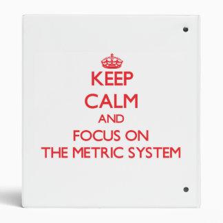 Guarde la calma y el foco en la sistema métrico
