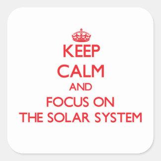 Guarde la calma y el foco en la Sistema Solar Pegatina Cuadrada