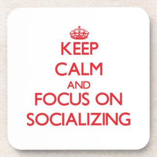 Guarde la calma y el foco en la socialización posavasos