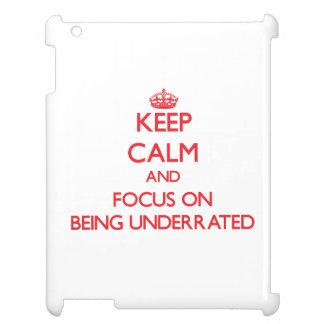 Guarde la calma y el foco en la subestimación