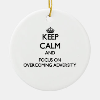 Guarde la calma y el foco en la superación de adve ornamentos de reyes