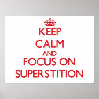 Guarde la calma y el foco en la superstición