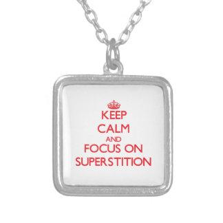Guarde la calma y el foco en la superstición joyerias