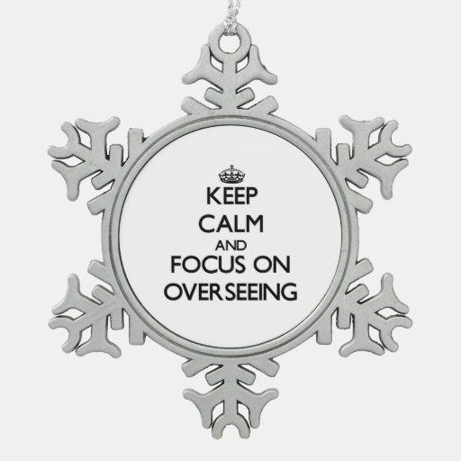 Guarde la calma y el foco en la supervisión adornos