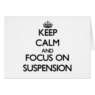 Guarde la calma y el foco en la suspensión tarjeta pequeña