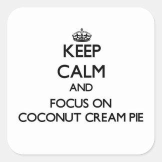 Guarde la calma y el foco en la tarta de crema del pegatina cuadradas personalizada