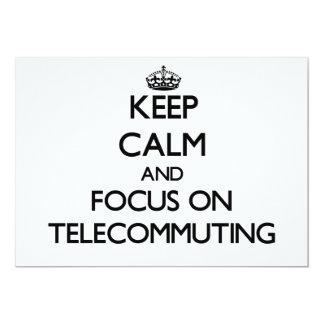 Guarde la calma y el foco en la teleconmutación invitación