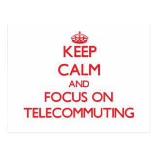 Guarde la calma y el foco en la teleconmutación tarjetas postales