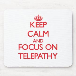 Guarde la calma y el foco en la telepatía alfombrilla de raton