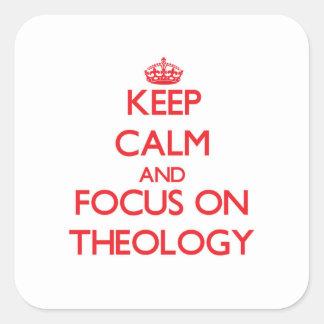 Guarde la calma y el foco en la teología calcomanía cuadradas personalizadas