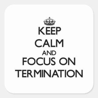 Guarde la calma y el foco en la terminación colcomanias cuadradas personalizadas