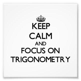 Guarde la calma y el foco en la trigonometría