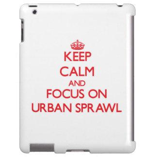 Guarde la calma y el foco en la urbanización