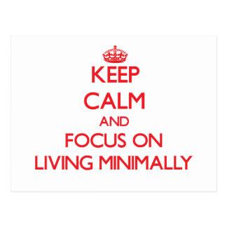 Guarde la calma y el foco en la vida como mínimo