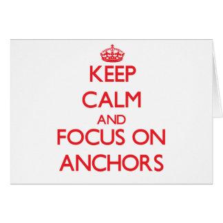 Guarde la calma y el foco en las ANCLAS Tarjeta De Felicitación