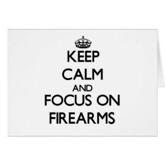 Guarde la calma y el foco en las armas de fuego tarjeta pequeña