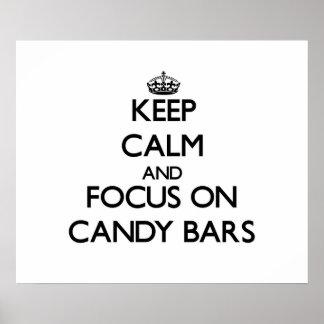 Guarde la calma y el foco en las barras de caramel poster