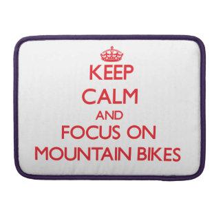 Guarde la calma y el foco en las bicis de montaña funda para macbook pro