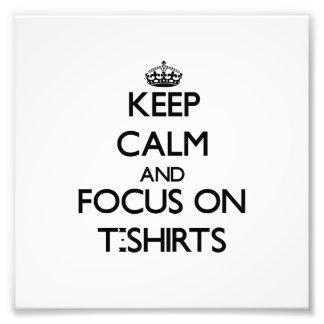 Guarde la calma y el foco en las camisetas arte fotografico