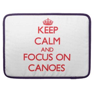Guarde la calma y el foco en las canoas fundas macbook pro