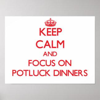 Guarde la calma y el foco en las cenas de Potluck Posters
