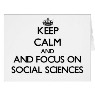 Guarde la calma y el foco en las ciencias sociales tarjeta de felicitación grande