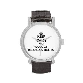 Guarde la calma y el foco en las coles de Bruselas Relojes De Pulsera