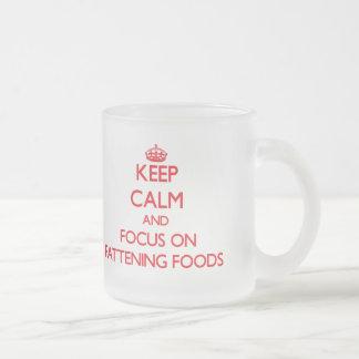 Guarde la calma y el foco en las comidas de la taza cristal mate