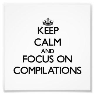 Guarde la calma y el foco en las compilaciones