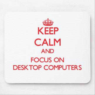 Guarde la calma y el foco en las computadoras de e alfombrilla de raton