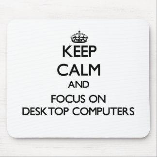 Guarde la calma y el foco en las computadoras de e tapete de ratones