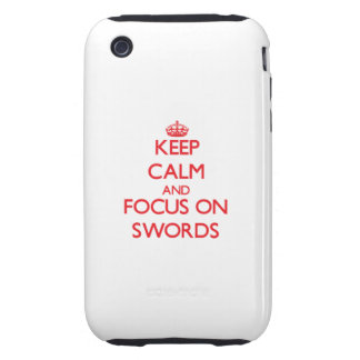 Guarde la calma y el foco en las espadas iPhone 3 tough funda