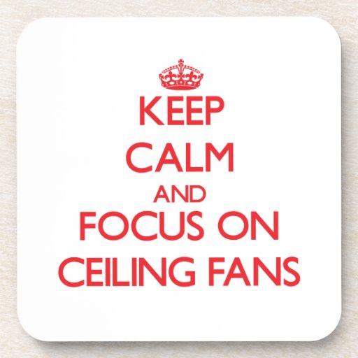 Guarde la calma y el foco en las fans de techo posavasos