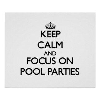 Guarde la calma y el foco en las fiestas en la pis posters