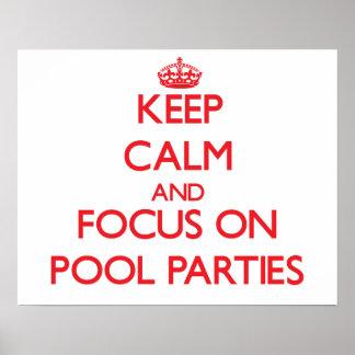 Guarde la calma y el foco en las fiestas en la pis poster