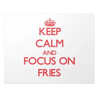 Guarde la calma y el foco en las fritadas blocs de notas