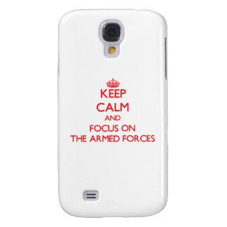 Guarde la calma y el foco en LAS FUERZAS ARMADAS d Funda Para Galaxy S4