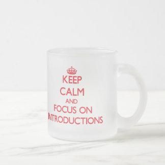 Guarde la calma y el foco en las introducciones taza cristal mate