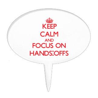 Guarde la calma y el foco en las Manos-Offs Decoración De Tarta